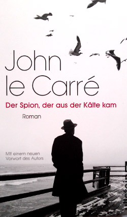 John le Carré - Der Spion, der aus der Kälte kam