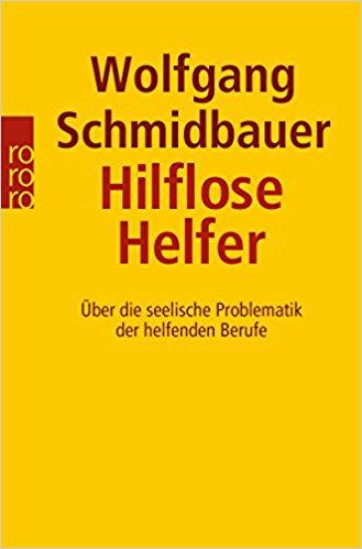 Schmidbauer - Hilflose Helfer